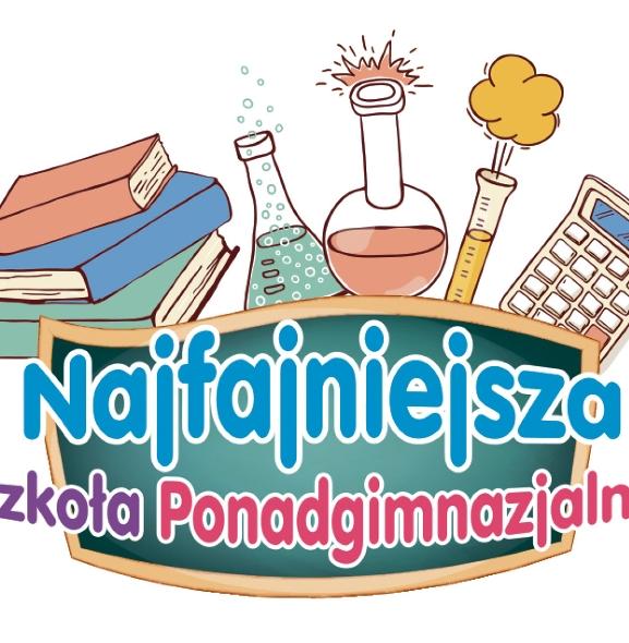 Najfajniejsza Szkoła Ponadgimnazjalna w Powiecie Łódzkim Wschodnim