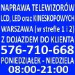 Serwis RTV: Naprawa Telewizorów Warszawa 576-710-668