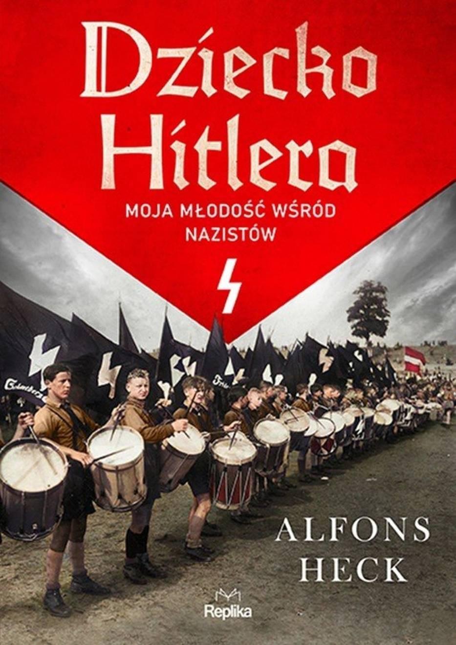 Alfons Heck – Dziecko Hitlera