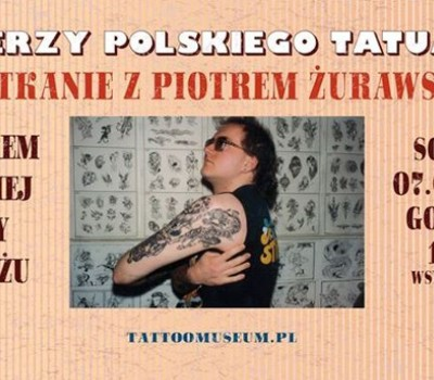 Pionierzy Polskiego Tatuażu Ii Piotr żurawski Polish