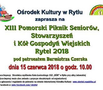 Gmina Czersk. XIII Pomorski Piknik Seniorów, Stowarzyszeń i Kół Gospodyń Wiejskich Rytel 2018