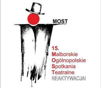 Malbork. Po 11 latach powracają Malborskie Ogólnopolskie Spotkania Teatralne. Wystąpi m.in.