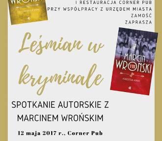 """""""LEŚMIAN W KRYMINALE"""". Spotkanie autorskie z Marcinem Wrońskim"""