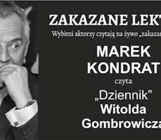 Marek Kondrat czyta Gombrowicza. Zakazane lektury już dziś