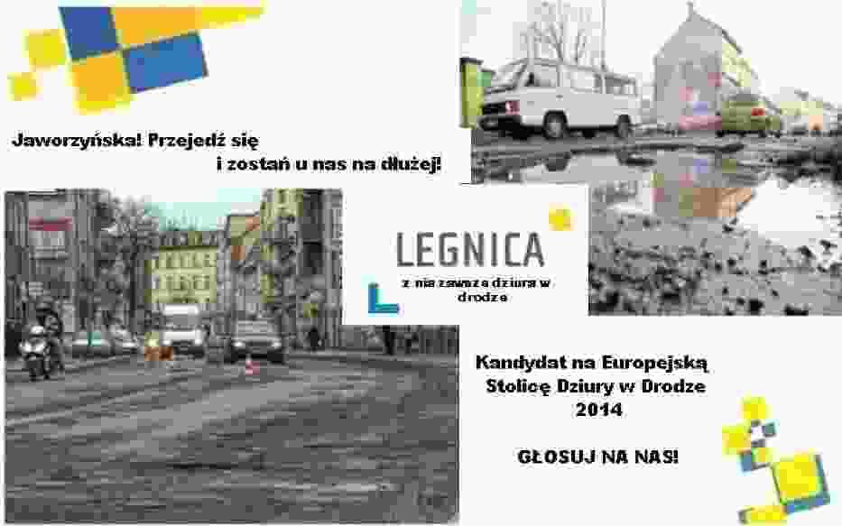 Legnica - Europejska Stolica Dziury w Drodze