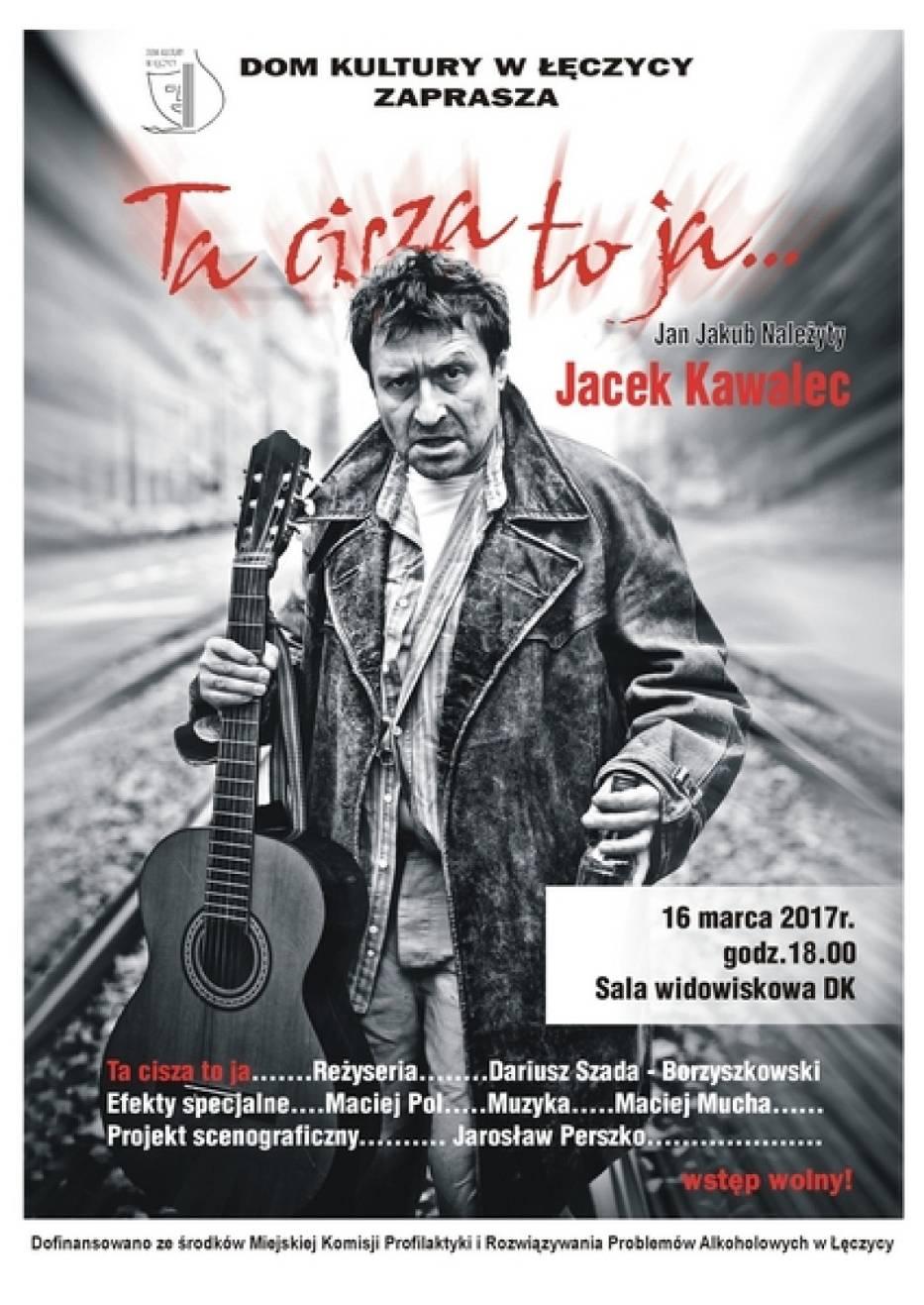 Monodram Jacka Kawalca 16 marca w Domu Kultury w Łęczycy