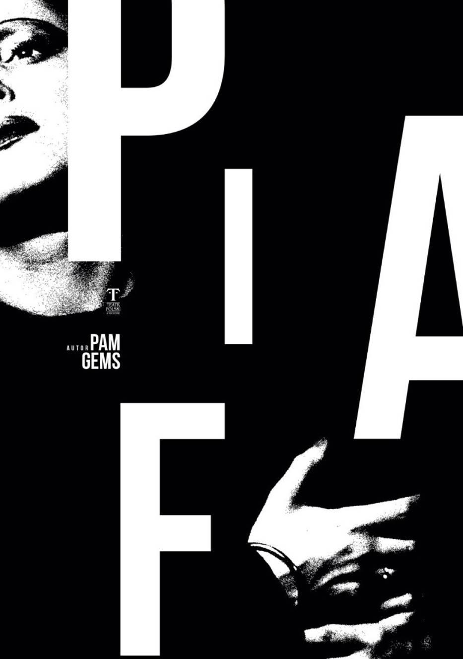 """""""Piaf"""" w Teatrze PolskimEdith Piaf – francuska pieśniarka"""