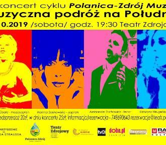 Muzyczna podróż na Południe w Polanicy-Zdroju