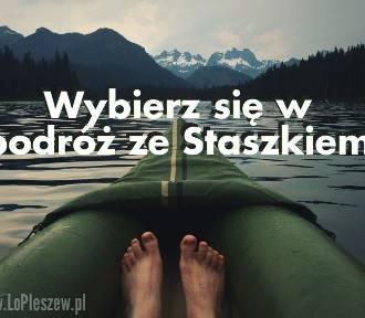Wybierz się w podróż ze ,,Staszkiem''