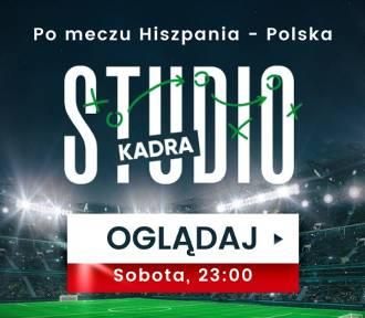 """""""Studio Kadra"""" na żywo po meczu Hiszpania - Polska!"""