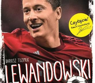 Lewandowski. Wygrane marzenia - porywająca opowieść nie tylko dla najmłodszych [nasz patronat]