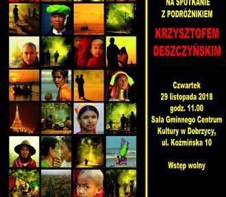 Podróżnik Krzysztof Deszczyński będzie gościem GCK w Dobrzycy