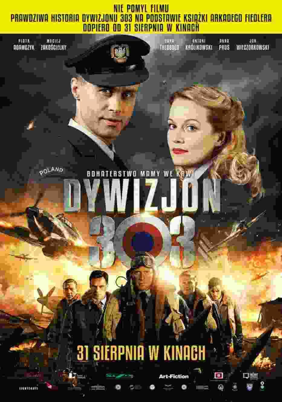 """""""Dywizjon 303"""", 2018, reż. Denis Delić"""