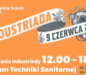 Industriada w Muzeum Techniki Sanitarnej w Gliwicach. Zapraszamy!