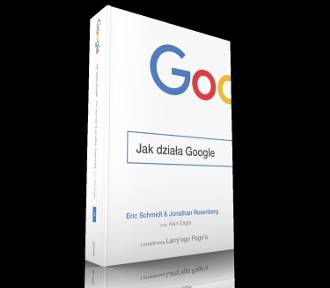 """""""Jak działa Google?"""" Międzynarodowy bestseller już w księgarniach"""
