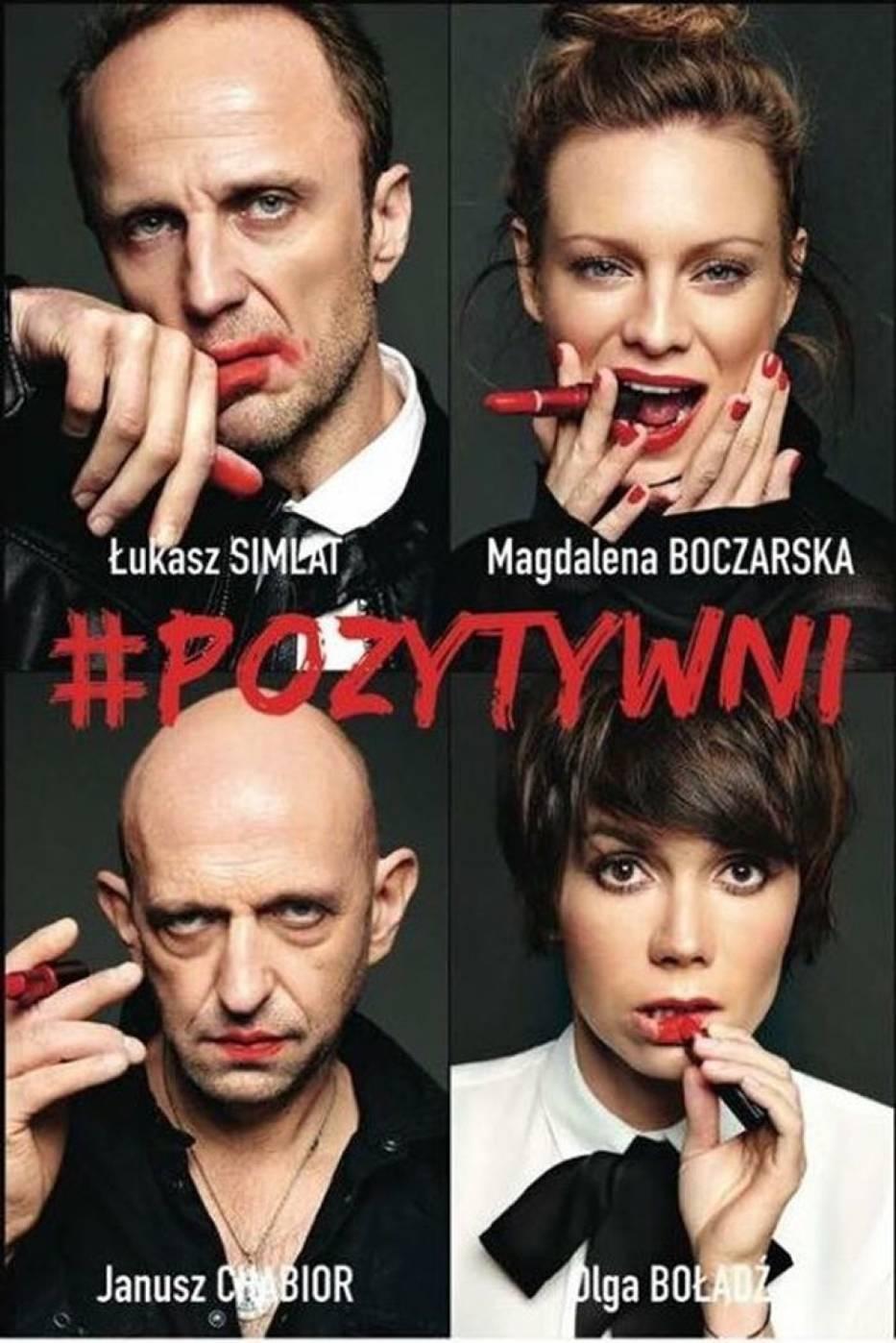 Plakat spektaklu '#Pozytywni'