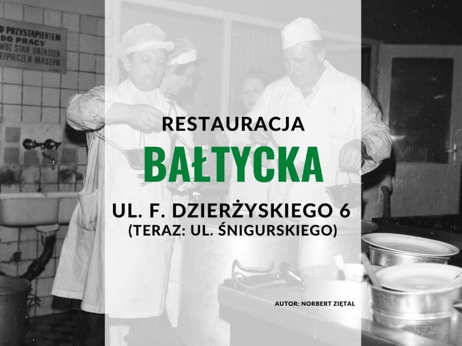 "Restauracja ""Bałtycka"", ul"