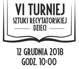 Turniej Sztuki Recytatorskiej dla Dzieci Sieradz 2018. Czas zgłoszeń