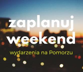 Zaplanuj weekend na Pomorzu [przegląd wydarzeń]