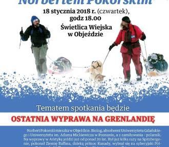 Norbert Pokorski - Grenlandia. Spotkanie z podróżnikiem w Objeździe