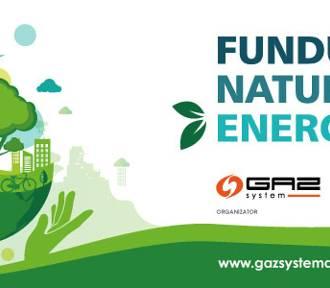 "Konkurs ""Fundusz Naturalnej Energii"""