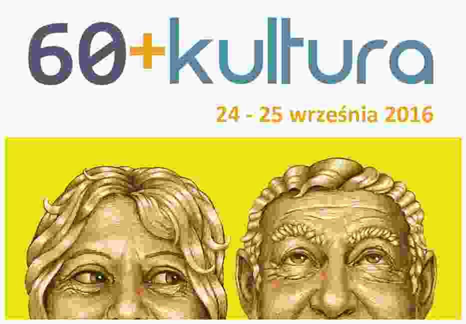Akcja 60 + kultura odbędzie się w dniach 24-25 września