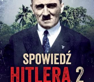 Spowiedź Hitlera 20 lat po wojnie. Czy przywódca III Rzeszy przeżył?
