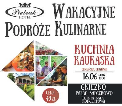 Wakacyjne Podroze Kulinarne Kuchnia Kaukaska Ormianska Gruzinska