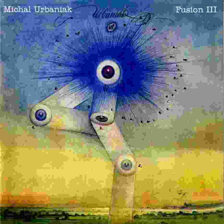 Michał Urbaniak Fusion III