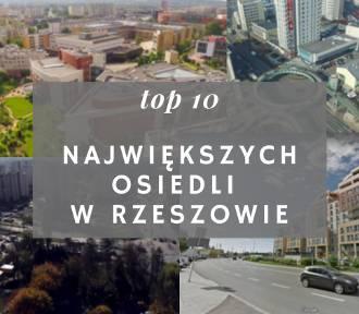 10 największych osiedli w Rzeszowie. Tu mieszka najwięcej osób