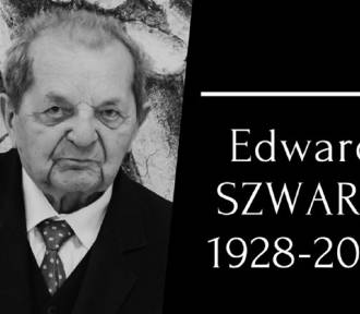 Zmarł Edward Szwarc