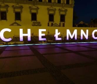 Podświetlany napis Chełmno zostaje w mieście! Wpadnijcie zrobić zdjęcia