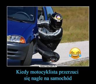 Zobacz najlepsze memy o motocyklistach