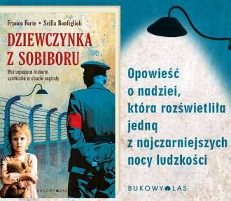 Dziewczynka z Sobiboru - nowość Wydawnictwa Bukowy Las. WYGRAJ KSIĄŻKĘ