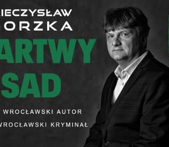 """Nowy wrocławski kryminał """"Martwy sad"""" - KONKURS"""
