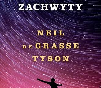 """""""Kosmiczne zachwyty""""- zbiór popularnonaukowych tekstów Neila deGrasse'a Tysona o kosmosie"""