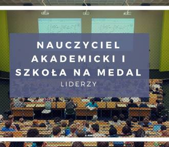 NAUCZYCIEL I SZKOŁA NA MEDAL. Poznaj liderów w kategorii nauczyciel akademicki i szkoła! [zdjęcia]