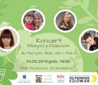"""Mysłowice: Wkrótce koncert charytatywny """"Wszyscy - Dzieciom"""""""