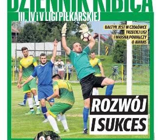 Wiosenna runda piłkarska startuje - w Dzienniku Kibica III, IV i V ligi znajdziesz kompendium wiedzy