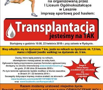 """""""Transplantacja, jesteśmy na tak"""" - bieg, nordic walking i jazda na rolkach nad zalewem w Rydzynie"""