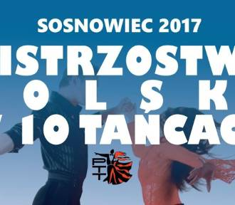 Mistrzostwa Polski w 10 tańcach. Sosnowiec 2017