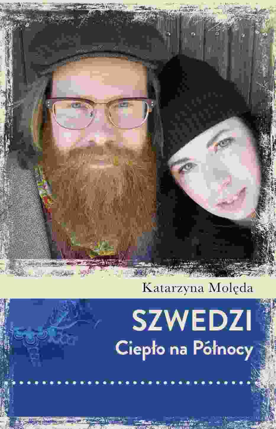"""Katarzyna Molęda, """"Szwedzi"""