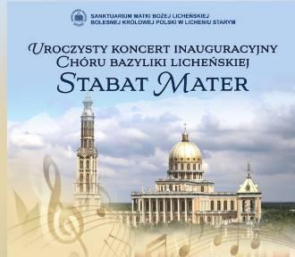 "Koncert Chóru ""Stabat Mater""- Sanktuarium Maryjne w Licheniu"