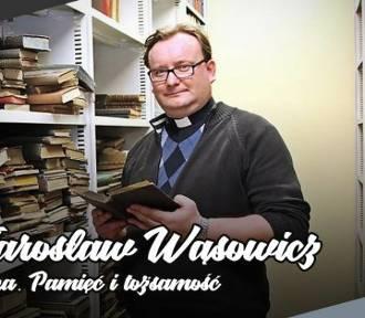 """Pruszcz Gdański: Spotkanie z ks.Jarosławem Wąsowiczem, autorem książki """"Inka. Pamięć i tożsamość"""""""