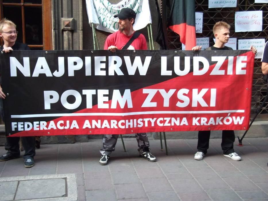 Hasło przewodnie Federacji Anarchistycznej z Krakowa, która uczestniczyła w proteście