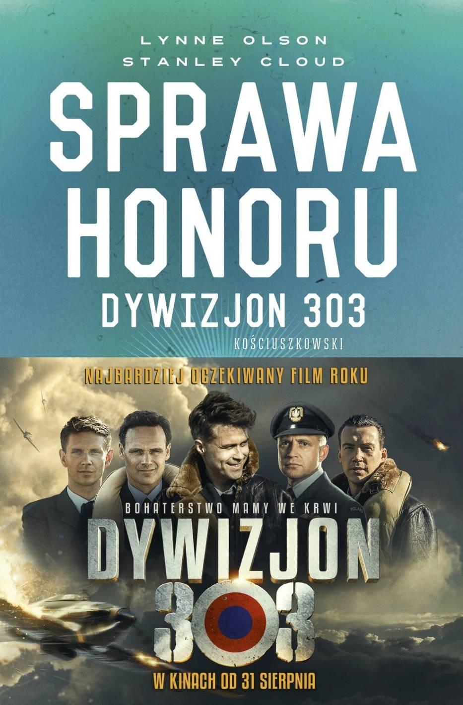 """""""Sprawa honoru. Dywizjon 303"""". Prawdziwa historia polskich asów przestworzy"""