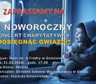"""II Noworoczny Koncert Charytatywny - """"Dosięgnąć Gwiazd!"""""""