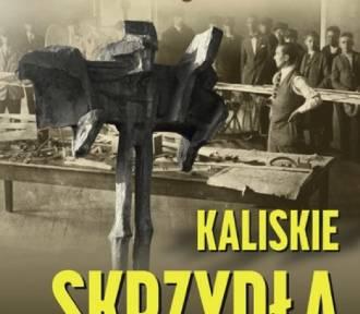 """""""Kaliskie skrzydła"""", czyli 100 lat  lotnictwa i szybownictwa nad Prosną ZDJĘCIA"""