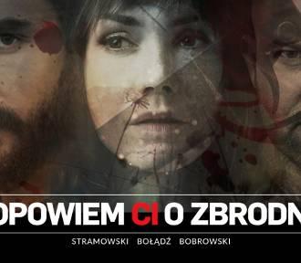 Czołowi polscy pisarze i aktorzy w serialu o prawdziwych zbrodniach