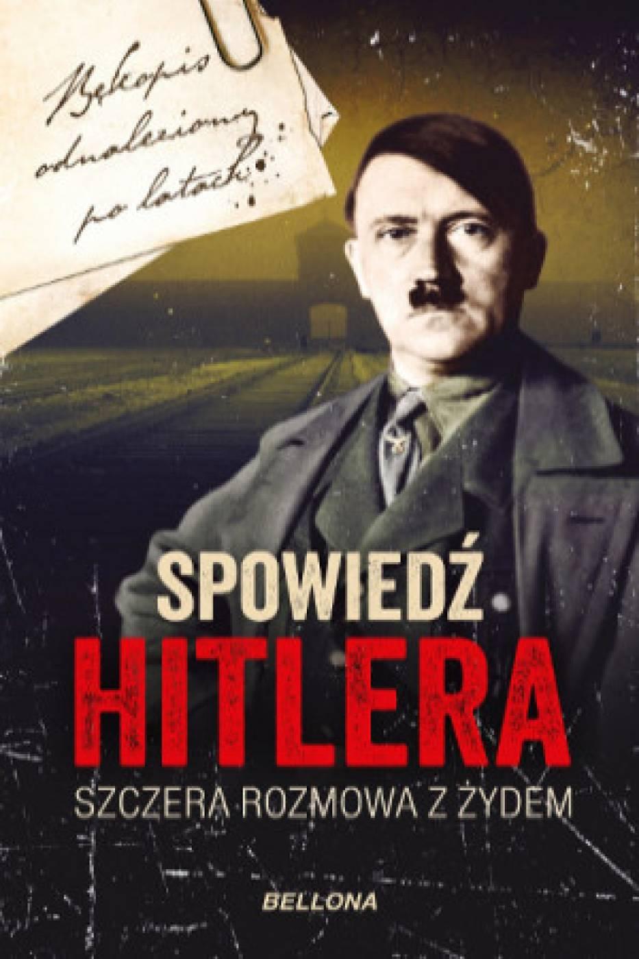 """""""Spowieź Hitlera. Szczera rozmowa z Żydem"""" już w księgarniach"""